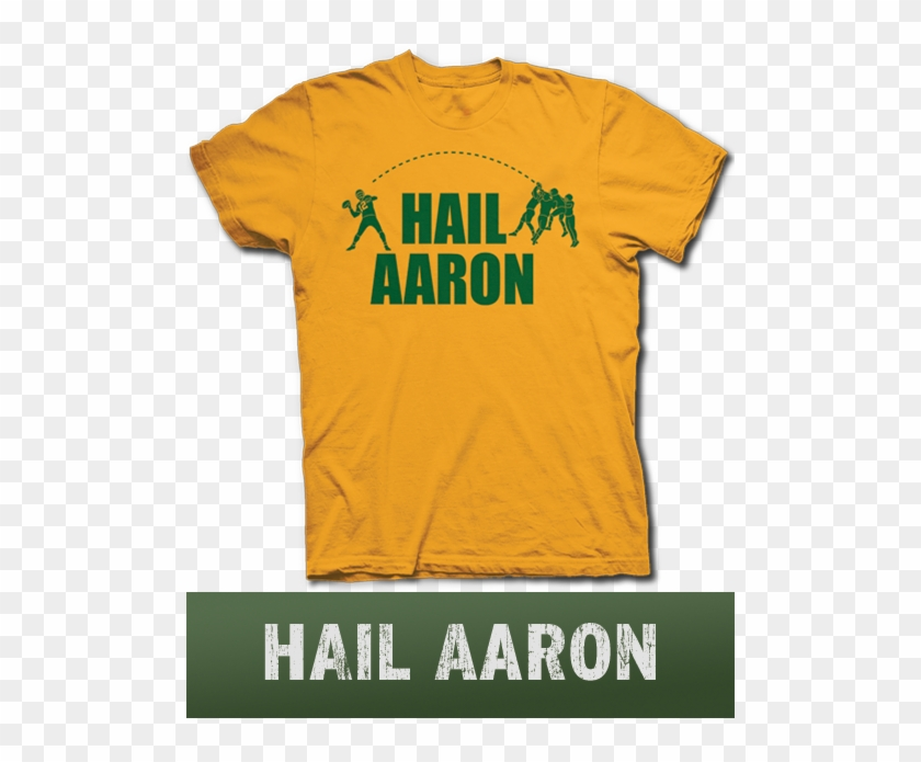 Hail Aaron Rodgers Green Bay Packers Hail Mary Pass T Shirt Hd Png Download 500x615 1565047 Pinpng