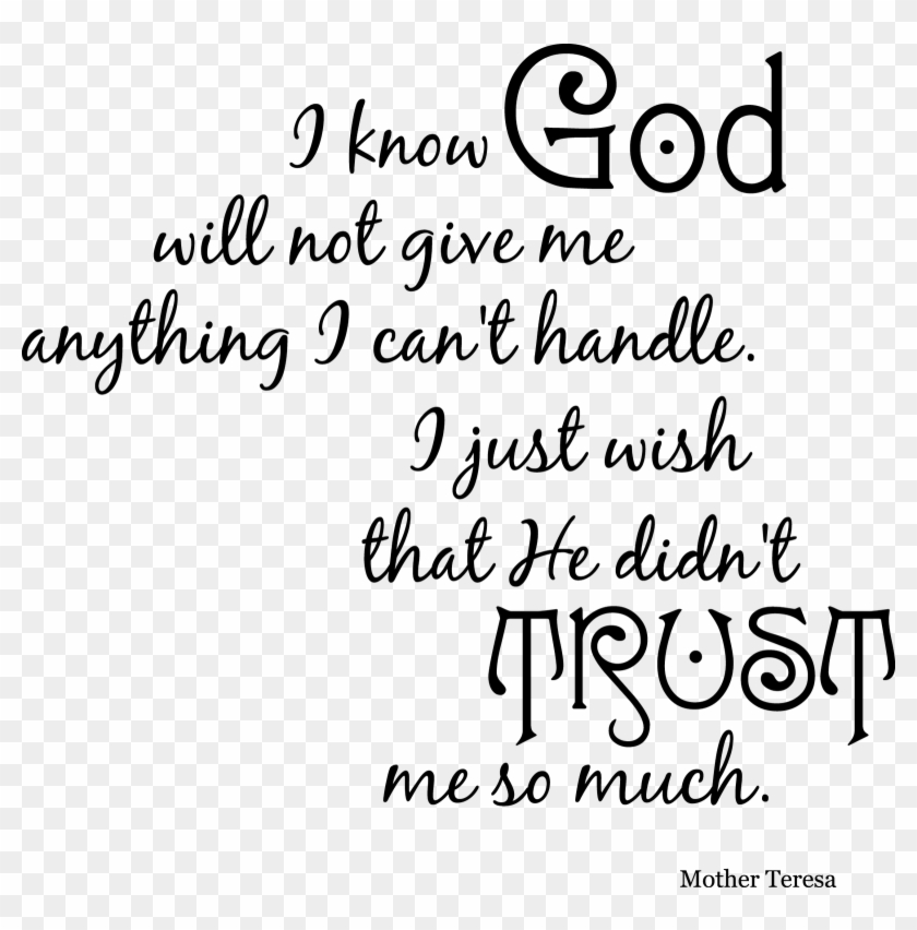 Trust God Quotes Quotes About Trust Issues And Lies - God